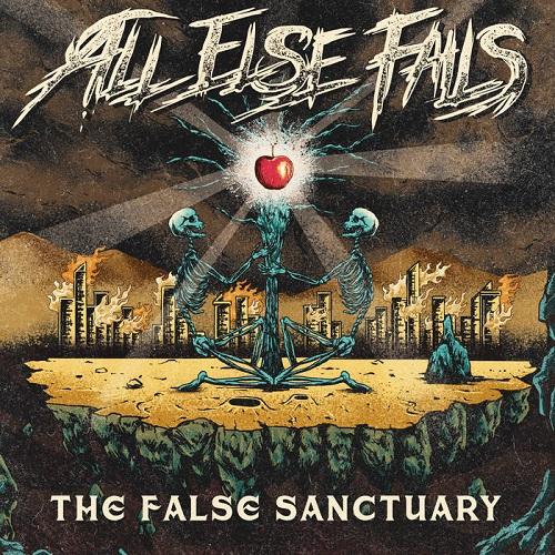 All Else Fails – The False Sanctuary