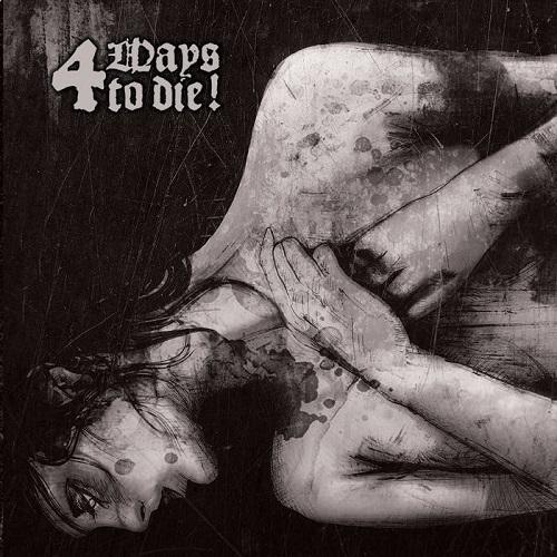 A Sad Bada / Infame / Goethya / Aura Hiemis – 4 Ways To Die