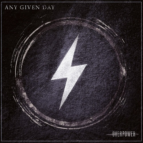 Any Given Day – Overpower