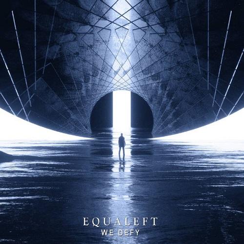 Equaleft – We Defy