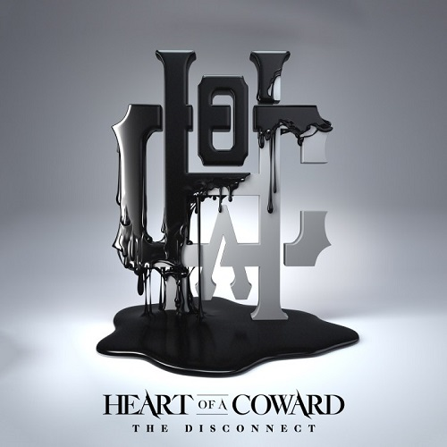 Heart Of A Coward – The Disconnect