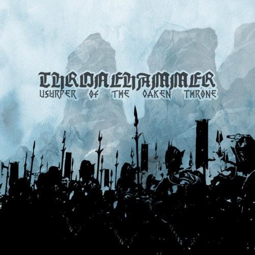 Thronehammer – Usurper of the Oaken Throne