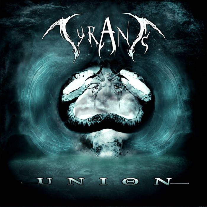 Tyrants – Union