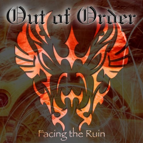 Out Of Order – Facing the Ruin