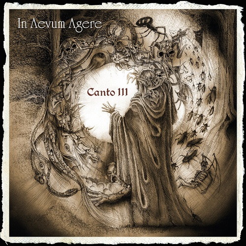 In Aevum Agere – Canto III