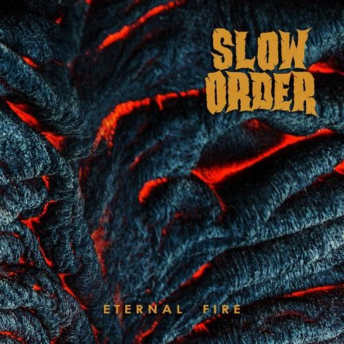 Slow Order – Eternal Fire