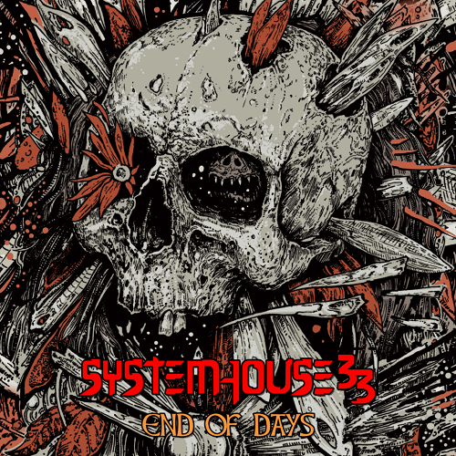 Systemhouse 33 – End Of Days